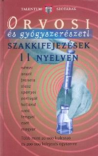 Akkord Kiadó: Orvosi és gyógyszerészeti szakkifejezések 11 nyelven -  (Könyv)