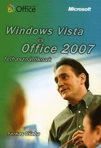 Farkas Csaba: Windows Vista és Office 2007 felhasználóknak -  (Könyv)