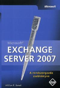 William R. Stanek: Microsoft Exchange Server 2007 - A rendszergazda zsebkönyve -  (Könyv)