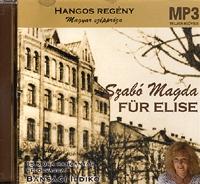 Szabó Magda: Für Elise CD - Hangoskönyv MP3 - Előadó: Bánsági Ildikó -  (Könyv)