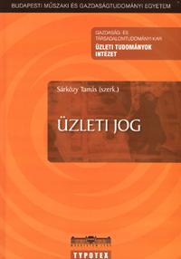 Szerk.: Sárközy Tamás: Üzleti jog -  (Könyv)