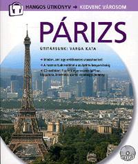 Varga Kata: Párizs-CD melléklettel - Útitársunk: Varga Kata -  (Könyv)
