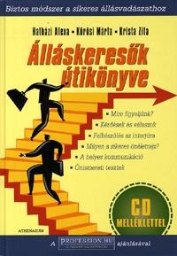 Krista Zita, Hatházi Alexa, Kőrösi Márta: Álláskeresők útikönyve - CD melléklettel - CD melléklettel -  (Könyv)