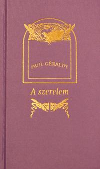 Paul Géraldy: A szerelem -  (Könyv)