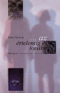 Klein Sándor: ...az értelemig és tovább -  (Könyv)