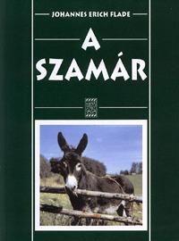 Johannes Erich Flade: A szamár -  (Könyv)