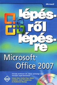 Joyce Cox, Curtis Frye, Steve Lambert, Joan Preppernau, Katherine Murray: Microsoft Office 2007 lépésről lépésre - CD melléklettel -  (Könyv)