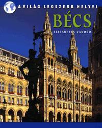 Elisabetta Canoro: Bécs -  (Könyv)