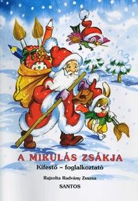 Radvány Zsuzsa: A Mikulás zsákja - Kifestő - foglalkoztató -  (Könyv)