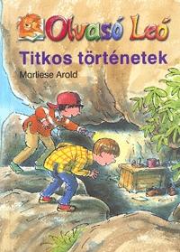 Marliese Arold: Olvasó Leó - Titkos történetek -  (Könyv)