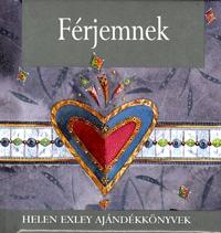 Helen Exley: Férjemnek (Helen Exley ajándékkönyvek) -  (Könyv)