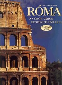 Sofia Pescarin: Róma - az örök város régészeti emlékei -  (Könyv)