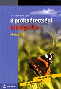 Bán Sándor, Barta Ágnes: 8 próbaérettségi biológiából - Középszint - Középszint -  (Könyv)