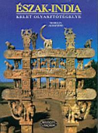 Marilia Albanese: Észak-India: Kelet olvasztótégelye -  (Könyv)