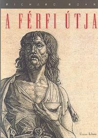 Richard Rohr: A férfi útja -  (Könyv)