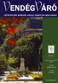 Filip Gabriella: Vendégváró: Látnivalók Borsod-Abaúj-Zemplén megyében - Vendégváró -  (Könyv)