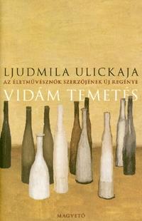 Ljudmila Ulickaja: Vidám temetés -  (Könyv)