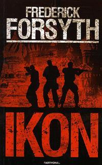 Frederick Forsyth: Ikon -  (Könyv)
