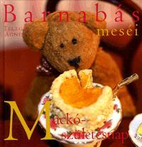 Telegdi Ágnes: Barnabás meséi - Mackó születésnap -  (Könyv)
