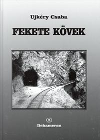 Ujkéry Csaba: Fekete kövek -  (Könyv)