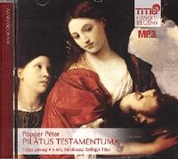 Popper Péter: Pilátus testamentuma - Hangoskönyv MP3 - Előadó: Szilágyi Tibor -  (Könyv)