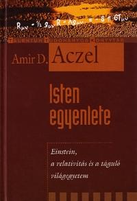 Amir D. Aczel: Isten egyenlete - Einstein, a relativitás és a táguló világegyetem -  (Könyv)