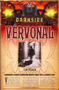 Tom Becker: Darkside: Vérvonal - Kinyomozható-e Darkside leghírhedtebb bűnténye tizenkét évvel az események után? (Könyv)