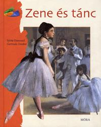Sylvie Dannaud, Gertrude Dordor: Zene és tánc -  (Könyv)