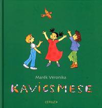 Marék Veronika: Kavicsmese -  (Könyv)