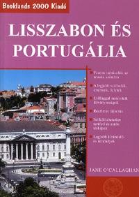Jane O'Callaghan: Lisszabon és Portugália - Útikalauz -  (Könyv)