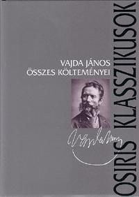 Vajda János: Vajda János összes költeményei -  (Könyv)