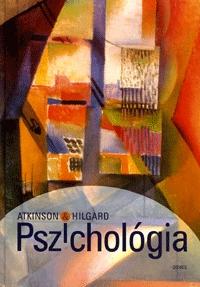 Richard C. Atkinson, Ernest Hilgard: Pszichológia -  (Könyv)