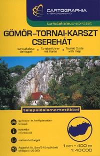 Gömör-Tornai-karszt és Cserehát turistakalauz 1:40 000 - Településismertetőkkel -  (Könyv)