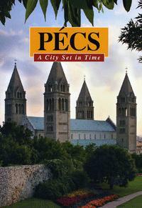 Bezerédy Győző: Pécs - A City Set In Time -  (Könyv)
