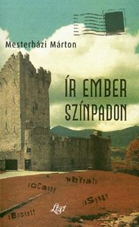 Mesterházi Márton: Ír ember színpadon -  (Könyv)