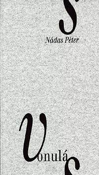 Nádas Péter: Vonulás - KÉT FILMNOVELLA -  (Könyv)