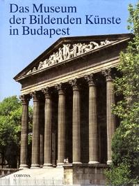Garas Klára: Das Museum der Bildenden Künste in Budapest -  (Könyv)