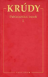 Krúdy Gyula: Publicisztikai írások 2. - KRÚDY GYULA ÖSSZEGYŰJTÖTT MŰVEI 11. -  (Könyv)