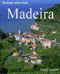 Terry Marsh: Madeira -  (Könyv)