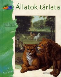 Sylvie Dannaud, Gertrude Dordor: Állatok tárlata -  (Könyv)