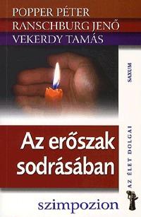 Popper Péter, Ranschburg Jenő, Vekerdy Tamás: Az erőszak sodrásában -  (Könyv)