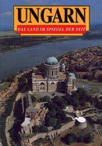 Klaudy Kinga: Ungarn - Das Land im Spiegel der Zeit (Könyv)