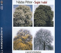 Nádas Péter: Saját halál - hangoskönyv -  (Könyv)