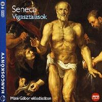Lucius Annaeus Seneca: Vigasztalások - Máté Gábor előadásában - Hangoskönyv MP3 -  (Könyv)