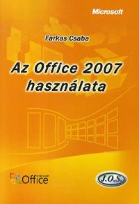 Farkas Csaba: Az Office 2007 használata -  (Könyv)