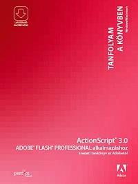 Actionscript 3.0 Adobe Flash Professional alkalmazáshoz -  (Könyv)