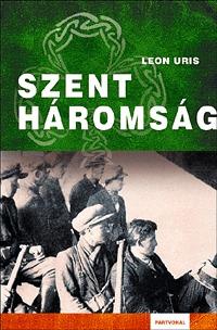 Leon Uris: Szentháromság -  (Könyv)