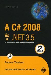 Andrew Troelsen: A C# 2008 és a .NET 3.5 - 2. kötet - A .NET univerzum felfedezése kapcsos zárójelekkel -  (Könyv)