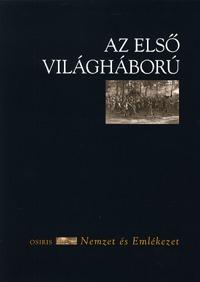 Szabó Dániel (szerk.): Az első világháború -  (Könyv)