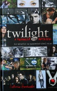 Catherine Hardwicke: Twilight - A rendező notesze - Így készült az alkonyat című film! -  (Könyv)